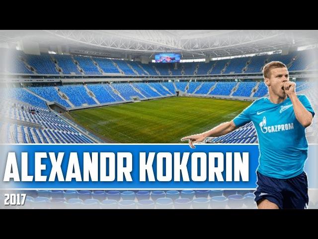 Aleksandr Kokorin - New Rise - Skills Goals Assists - 2017 HD
