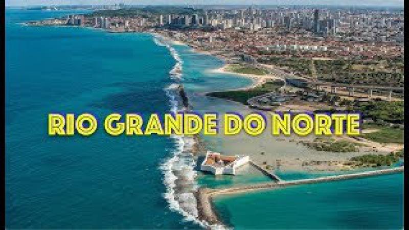 🌎 Rio Grande do Norte | Geografia, Cultura e Turismo do Estado do Rio Grande do Norte