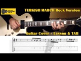 Turkish March / Rondo Alla Turca (Mozart) GUITAR LESSON with TAB - Rock Version