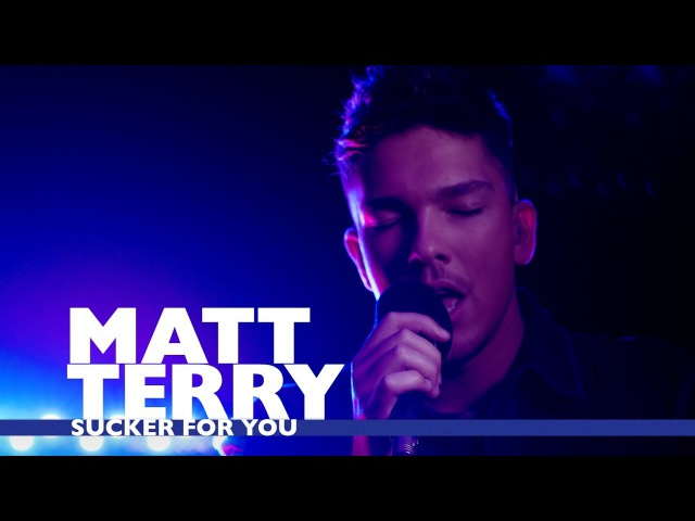 Matt Terry - 'Sucker For You' (Capital Live Session)