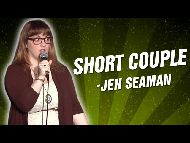 Jen Seaman Short Couple (Stand Up Comedy)