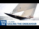 Sailing the J Class Endeavour Yachting World