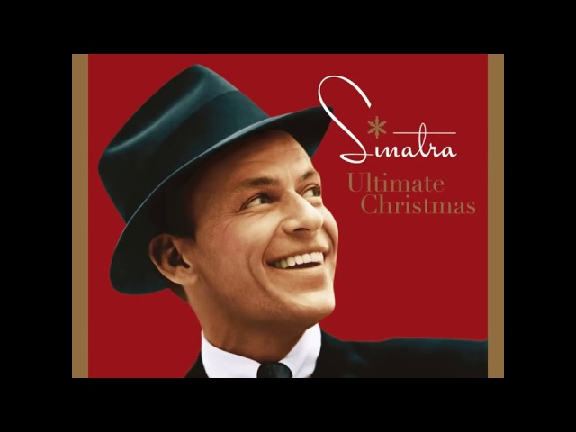 Frank Sinatra - Ultimate Christmas (2017) full album