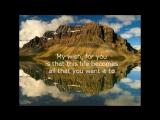 My Wish - Rascal Flatts - Lyrics over the Rocky Mountains