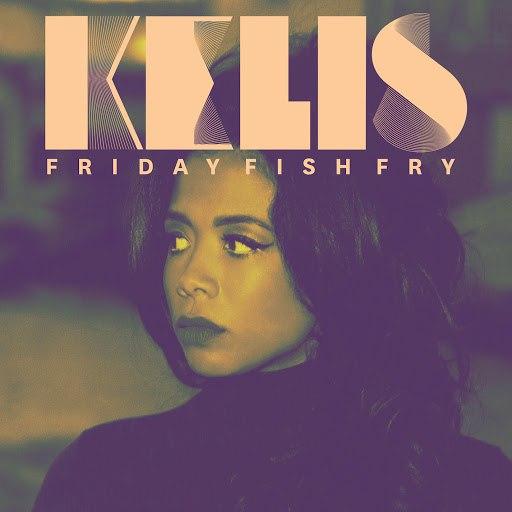 Kelis альбом Friday Fish Fry