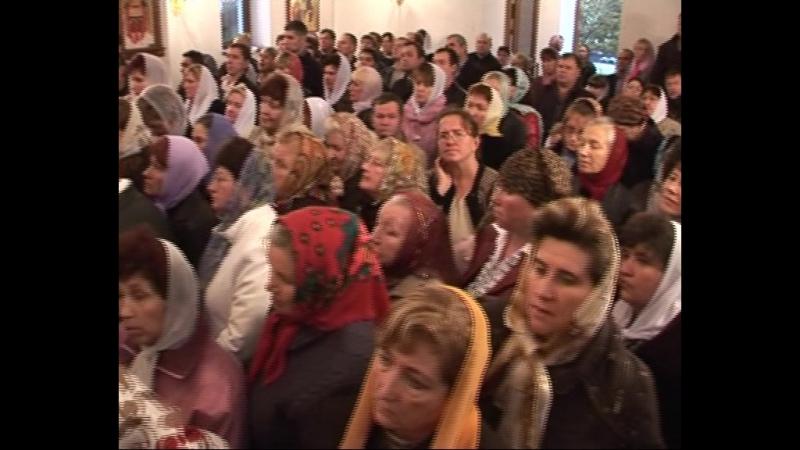 Освящение Свято Варваринского храма 2008г Телеканал Глас ч 3