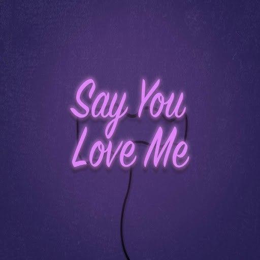 Cue альбом Say You Love Me
