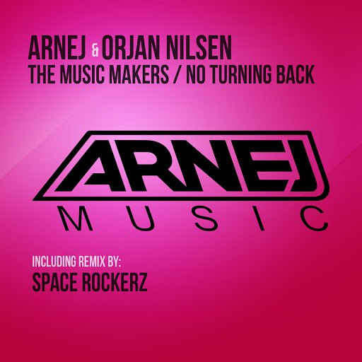 Arnej альбом No Turning Back / The Music Makers
