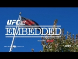 UFC 217 Embedded  Vlog Series - Episode 4 [RUS]