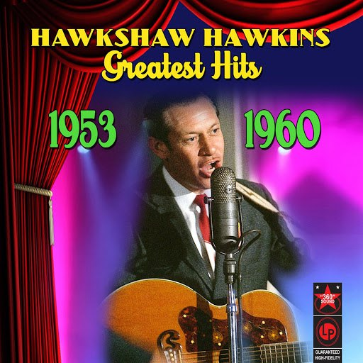 Hawkshaw Hawkins альбом Greatest Hits (1953-1960)