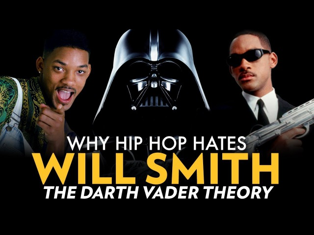 Why Hip Hop Hates Will Smith: The Darth Vader Theory