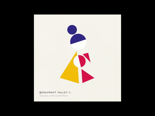 Monument Valley 2 Full Soundtrack High Qualty