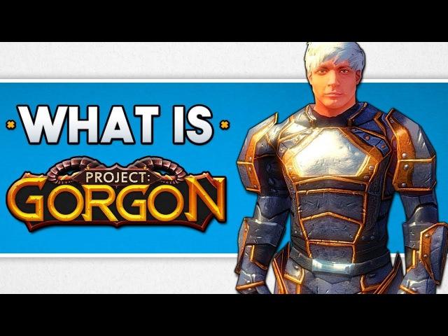 Project: Gorgon Gameplay 2018