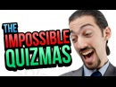 THE IMPOSSIBLE QUIZ The Impossible Quizmas