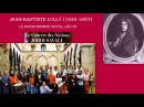 Jean Baptiste Lully: Le Grand Divertissement Royal de Versailles, LWV 38, Jordi Savall