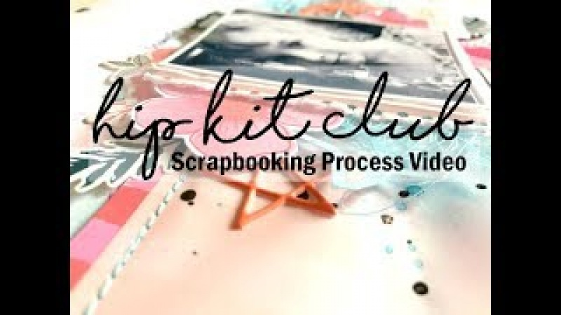 Scrapbooking Process 369 Hip Kit Club / It's All Good