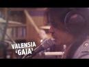 Valensia 'Gaia' live @ Ekdom in de Ochtend