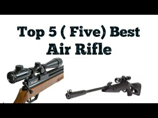 Top 5 best Air rifles in world For hunting |most useful air guns/2017 ||2018