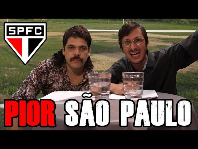 FALHA DE COBERTURA 89: Pior São Paulo