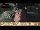 Şehzade Mehmet'in Ölümü - Muhteşem Yüzyıl 103.Bölüm