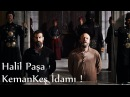 Kemankeş Halil Paşa İdamı Ölümü - Muhteşem Yüzyıl Kösem 56.Bölüm (26.Bölüm)