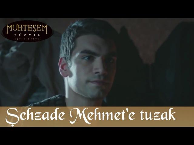 Şehzade Mehmete Suikast Girişimi - Muhteşem Yüzyıl 103.Bölüm