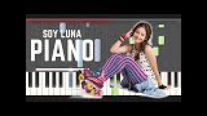 Soy Luna La Vida es un Sueño Piano midi tutorial sheet partitura cover app karaoke