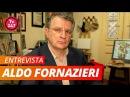 ENTREVISTA COM ALDO FORNAZIERI Cientista político e professor da Fespsp