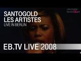 Santogold - Les Artistes (Electronic Beats)