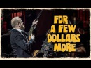 For A Few Dollars More - The Danish National Symphony Orchestra Live