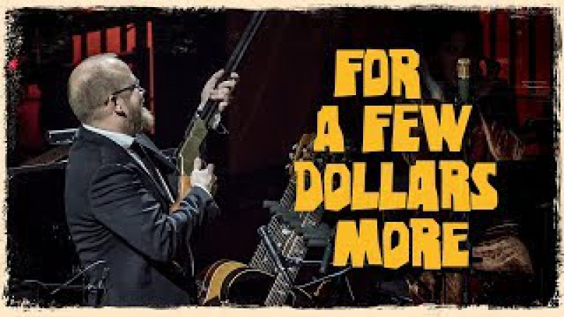 For A Few Dollars More - The Danish National Symphony Orchestra (Live)