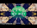 Calvin Harris - My Way (Instrumental)