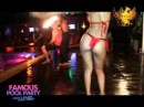 FAMOUS Pool Party (Sexy Fire Show)
