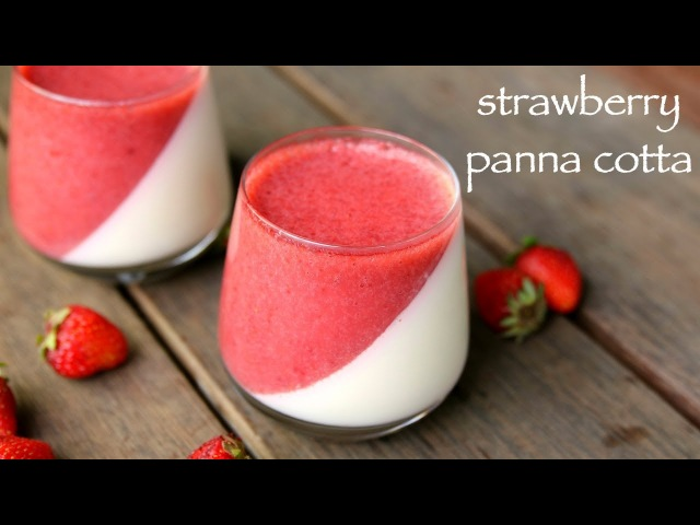 Valentines Day Special - strawberry panna cotta without gelatin | स्ट्राबेरी पन्ना कॉटा