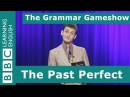 The Past Perfect Tense The Grammar Gameshow Episode 13