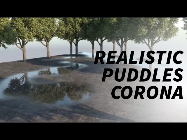 Cinema 4d Corona tutorial - Realistic puddles wet floor