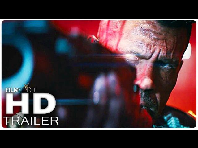 DEADPOOL 2 Trailer 2 (Extended) 2018