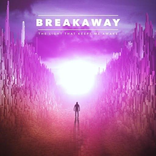 Breakaway альбом The Light That Keeps Me Awake