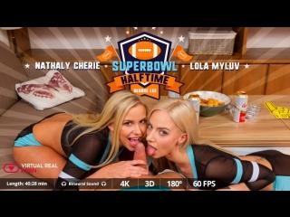 #VRon Lola Myluv & Nathaly Cherie (Superbowl Halftime) [2018 Virtual Reality, VR] [SideBySide, 1080p] [Smartphone / Mobile]