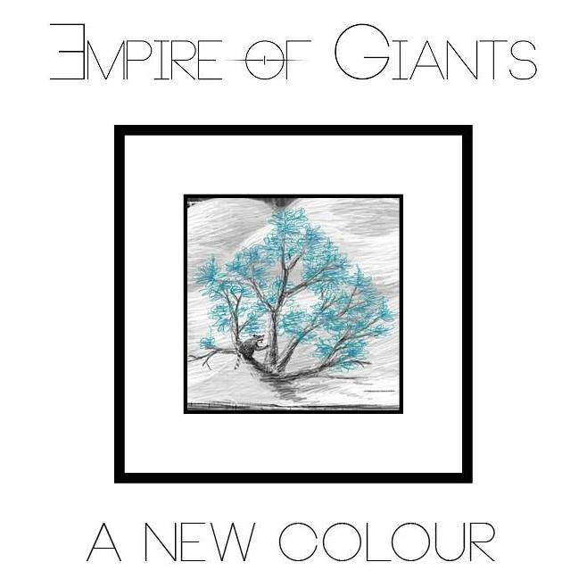 Empire of Giants - A New Colour [EP] (2017)