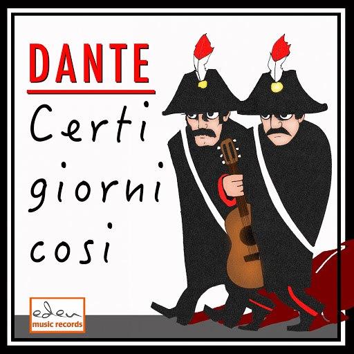 Dante альбом Certi giorni cosi