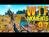 PUBG WTF Funny Moments Highlights Ep 97 (playerunknown's battlegrounds Plays)