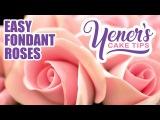 Quick and Easy FONDANT ROSES Tutorial  Yeners Cake Tips  Yeners Way
