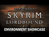 Lordbound - Environment Showcase | Massive Skyrim Expansion!