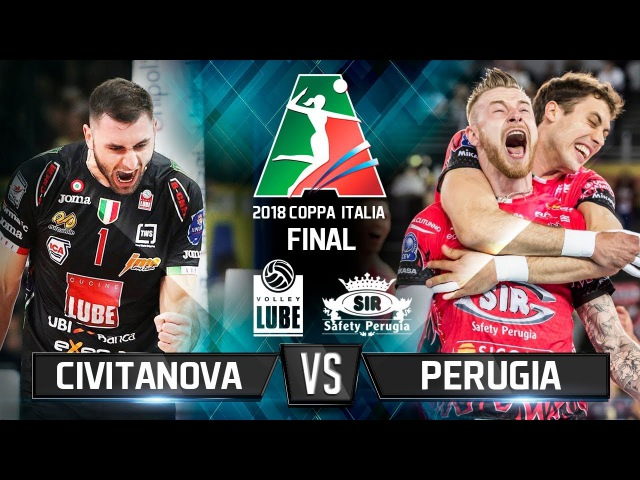 Civitanova vs Perugia 2018 Coppa Italia Final Volleyball Highlights