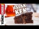 Islak Kek Tarifi | 🍫 Dikkat! Çikolata Sevenler İzlerken Fenalaşabilir 😊