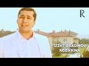 Izzat Ibragimov (Xo'ja) - Nozikkina | Иззат Ибрагимов (Хужа) - Нозиккина