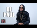 DJ Paul on Why Underground Mafia Supergroup with UGK Didn't Happen (Part 3)