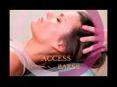 СЕАНС Access Bars - ДОСТУП к 32-м ТОЧКАМ на ГОЛОВЕ, КАНАЛАМ ОСОЗНАННОСТИ и ВОСПРИЯТИЯ.