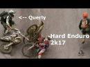 THIS is HARD ENDURO - Best of 2017!   crashes/fails   Jarvis/Gomez/Querly and more!   Erzberg   HD  